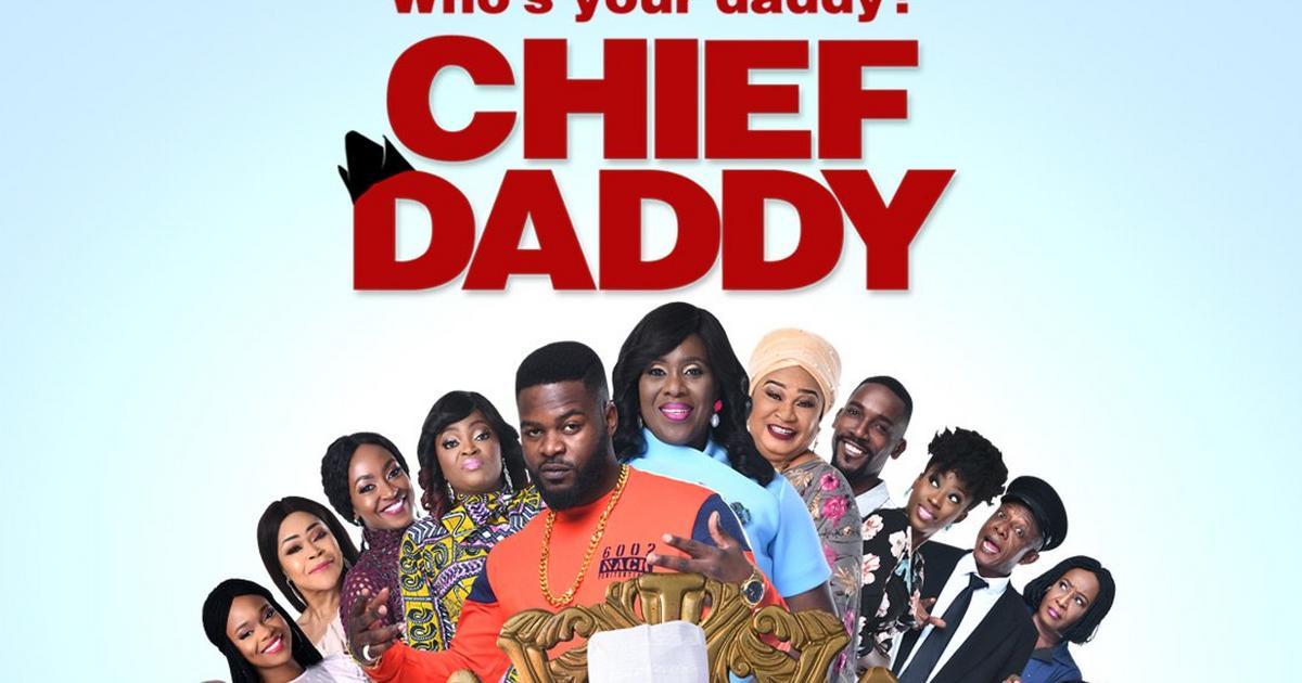 Netflix greenlights production of 'Chief Daddy' sequel   Pulse Nigeria